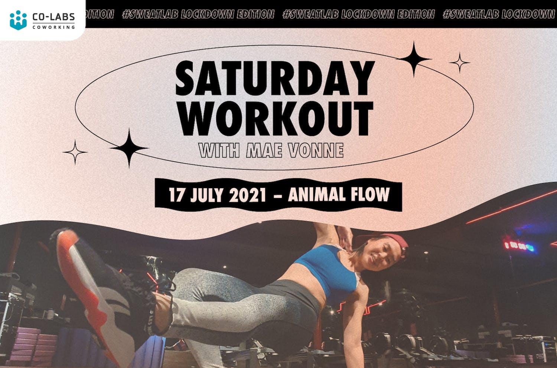 #SweatLab   Lockdown Edition: Saturday Workout with Mae Vonne (Animal Flow)