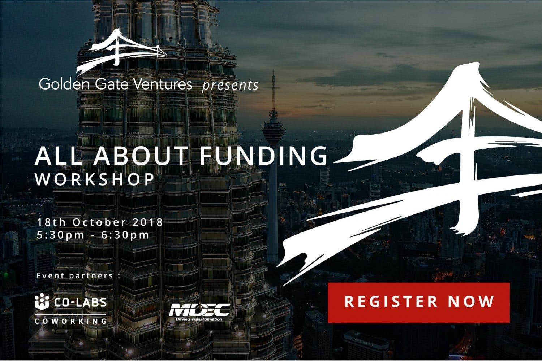 Golden Gate Ventures Presents: All About Funding Workshop