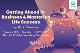 Getting Ahead in Business & Mastering Life Success by Dirk Coetsee