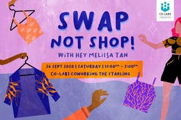 Swap Not Shop with Hey Melissa Tan