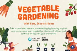 Vegetable Gardening with Eats, Shoots & Roots