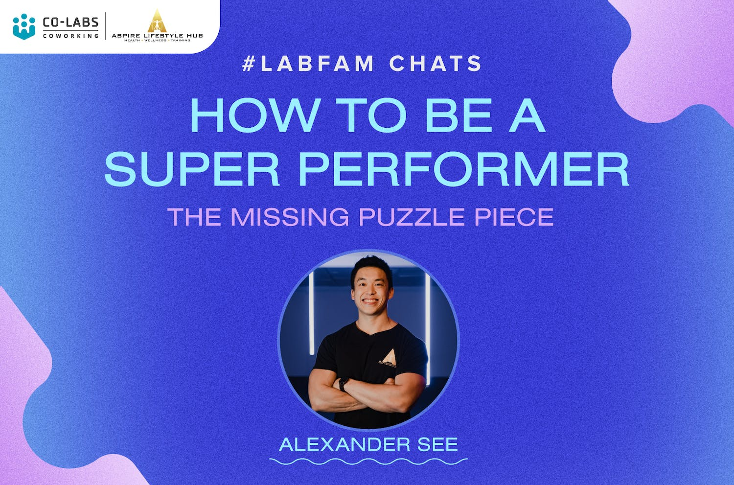 #LabFam Chats: How To Be A Super Performer – The Missing Puzzle Piece