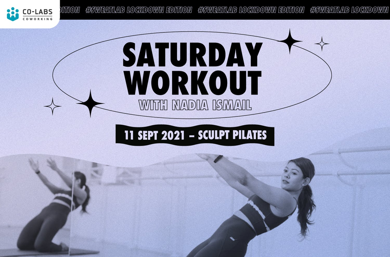 #SweatLab Lockdown Edition: Saturday Workout with Nadia Ismail (Sculpt Pilates)