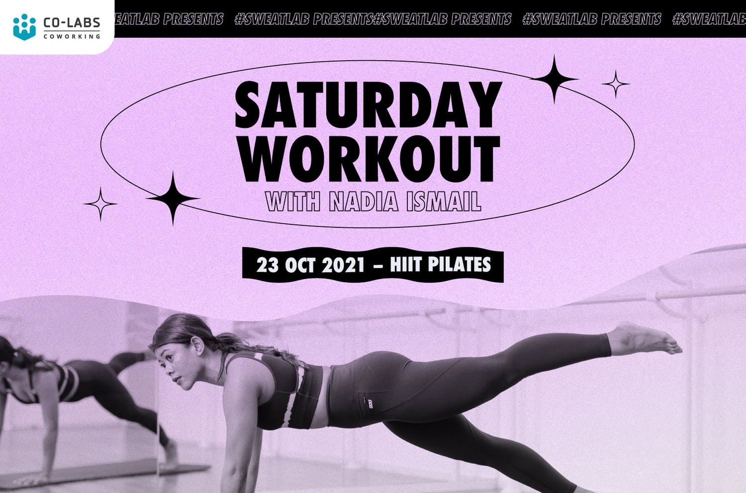 #SweatLab: Saturday Workout with Nadia Ismail (HIIT Pilates)